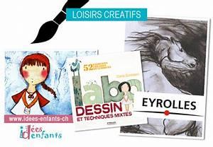 Loisirs Créatifs Enfants : labo dessin et techniques mixtes id es enfants ~ Melissatoandfro.com Idées de Décoration