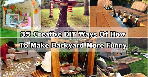 how to make your backyard more 35 creative diy ideas of how to make backyard more funny diy craft projects
