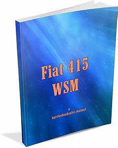 Fiat 415 Manual To Download