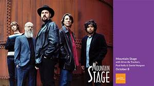 Mountain Stage With Larry Groce Featuring Drive By
