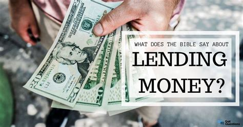 What does the Bible say about lending money? | GotQuestions.org