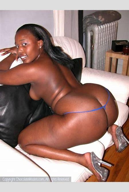 Big Ass Black Girl Naked | Chocolate Big Booty Models