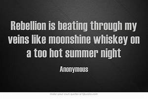 Rebellion is be... Hot Summer Night Quotes