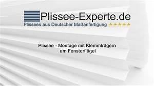 Klemmträger Für Plissee : plissee montage mit klemmtr ger f r freih ngende plissees youtube ~ A.2002-acura-tl-radio.info Haus und Dekorationen