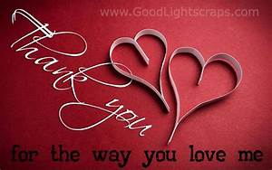 Good Light Scraps Love Thank You Images Photo Cards Pictures Quotes With Pics