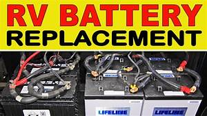 How To Replace Deep Cycle Rv  U0026quot House U0026quot  Batteries