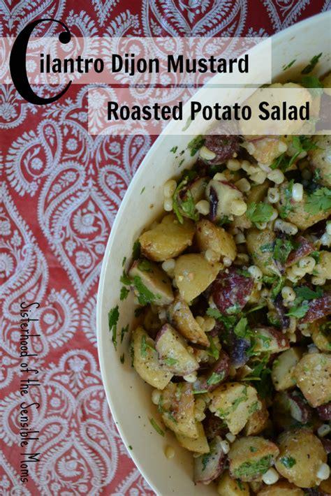 cilantro dijon mustard roasted potato salad sisterhood