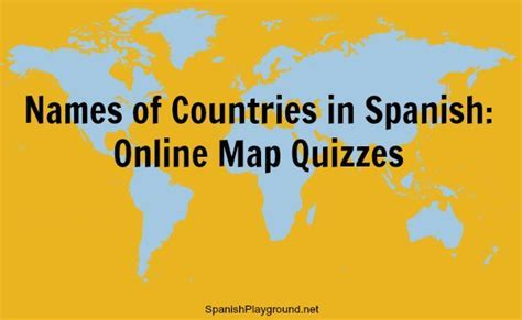 Names of Countries in Spanish   Online Map Quizzes
