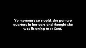 Yo Mama Jokes Yo Momma Jokes Yo Mamma Joke Youtube