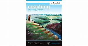 Coaching Psychology Manual By Margaret Moore