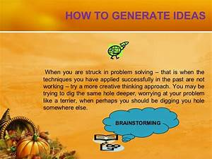 Brainstorming is a written approach to creative problem