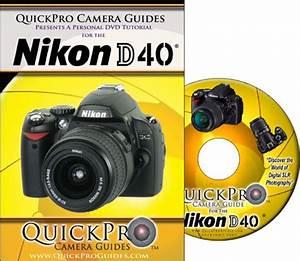 Nikon D40 Dvd 3 Pack Beginner S Instructional Manual
