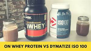 On Whey Protein Vs Dymatize-iso 100 - Difference In Blends
