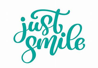 Smile Lettering Word Text Hand Ink Calligraphy