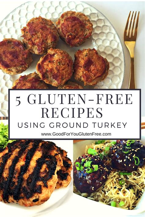 Once you've mastered these, try our best ground chicken and ground beef. 5 Gluten-Free Recipes Using Ground Turkey