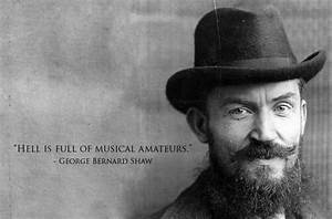 George Bernard ... Manly Music Quotes