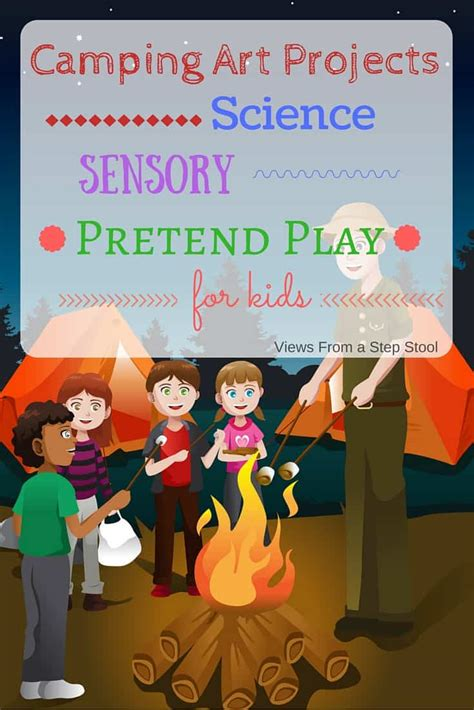 camping art projects science sensory  play views