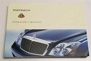 2004 Mercedes Benz Maybach 57 Owners Manual User Guide V12