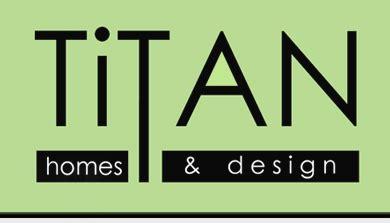titan homes design renovations interior design