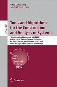 Lecture Notes In Computer Science  Tools And Algorithms For The Construction And Analysis Of