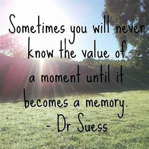 Memories Quotes Dr Seuss newhairstylesformen2014