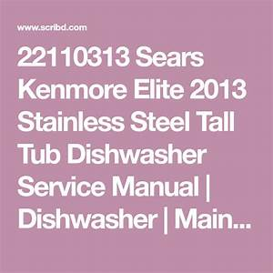 22110313 Sears Kenmore Elite 2013 Stainless Steel Tall Tub