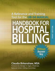 Read Book Handbook For Hospital Billing  Without Answer
