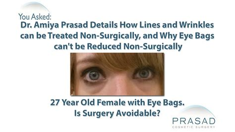 eye bag reduction requires surgery   wrinkles