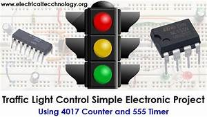Traffic Light Control Electronic Project Using 4017  U0026 555