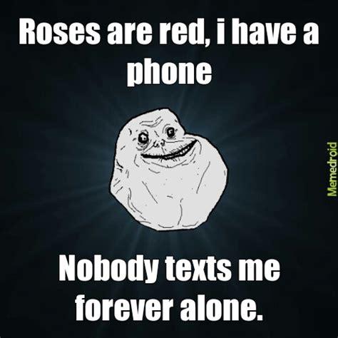 Meme Poem - forever alone poem meme by memer69 memedroid