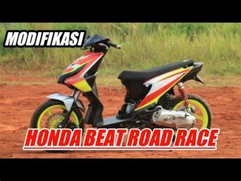 Modifikasi Beat Road Race by Modifikasi Honda Beat Road Race