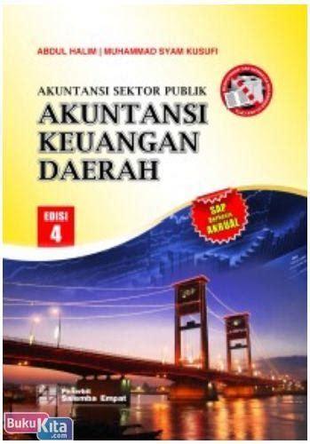 Akuntansi Sektor Publik Akuntansi Keuangan Daerah Edisi 4