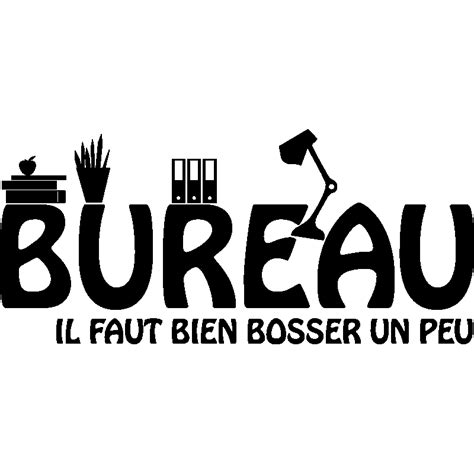 stickers pour bureau sticker porte citation bureau il faut bien stickers