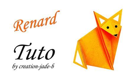tuto origami facile tuto origami facile petit renard fox