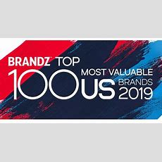 Brandz Reveals The 2019 Top 100 Most Valuable Us Brands