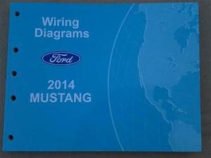 Find 2014 Ford Mustang Wiring Diagrams Oem Electrical Shop Manual Gt 500 Shelby Motorcycle In