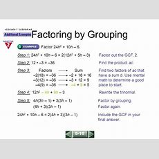 Factoring By Grouping Find The Gcf Of The Terms Of Each Polynomial  Ppt Download