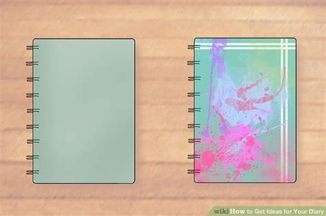 Decoration Ideas For Diary by 3 Ways To Get Ideas For Your Diary Wikihow