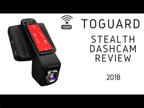 toguard dash toguard dash wifi hd stealth review 2018
