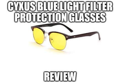 glasses that filter out blue light cyxus blue light filter protection glasses review retro