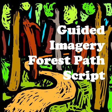 Guided Imagery Forest Path Script Hubpages