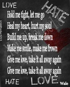 Wale Love Hate ... Free Download Hate Quotes