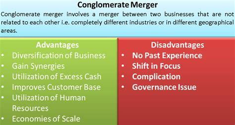 conglomerate merger advantages  disadvantages