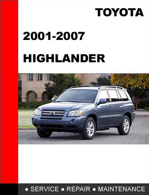 free car manuals to download 2007 toyota highlander hybrid electronic throttle control 2003 toyota highlander repair manual pdf