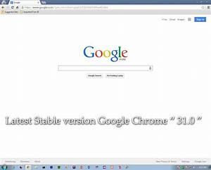 "Download latest Google Chrome version "" 31.0.1650.63 ..."