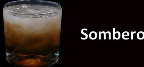 sombrero drink how to make a sombrero cocktail drink 171 liqueurs