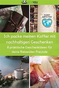 Geschenke Für Weltenbummler : 8 nachhaltige geschenkideen f r reisende und weltenbummler l nachhaltig leben geschenke f r ~ Orissabook.com Haus und Dekorationen