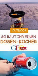 Basteln Mit Getränkedosen : baut einen outdoor kocher f r unterwegs outdoor basteln ~ A.2002-acura-tl-radio.info Haus und Dekorationen