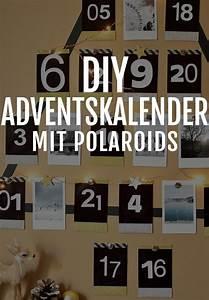 Selber Basteln Mit Fotos : dein sch ner polaroid adventskalender selber basteln ~ A.2002-acura-tl-radio.info Haus und Dekorationen