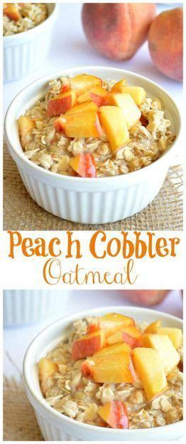 Peach Cobbler Oatmeal Breakfast Recipes